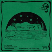 Dreaming of the Kelly Pool - Single