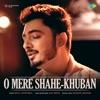 O Mere Shahe Khuban Single