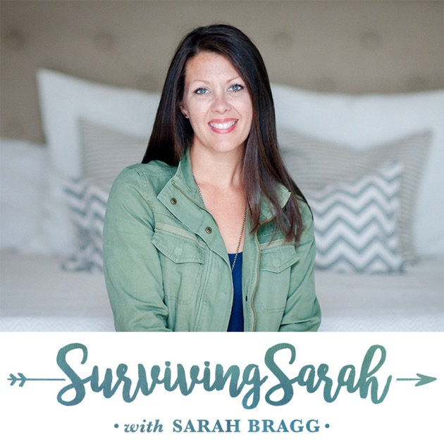 Surviving Sarah by Sarah Bragg on Apple Podcasts