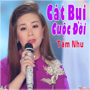 Tam Nhu - Cát Bụi Cuộc Đời