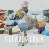 Sidewalk Chalk - Them, Us