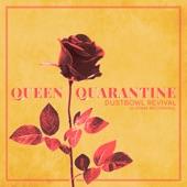 Dustbowl Revival - Queen Quarantine