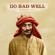 KSHMR - Do Bad Well (feat. Nevve)