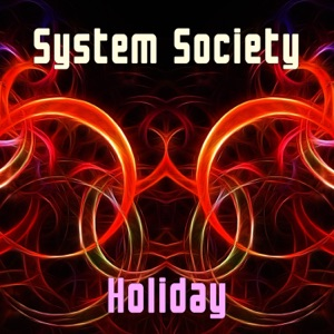 System Society - Holiday (Instrumental)