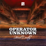 Operator Unknown - Limited Raver
