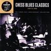 Chess Blues Classics '47-'56