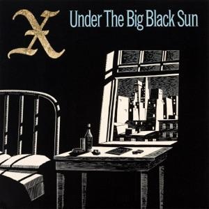 Under the Big Black Sun (2019 Remaster)