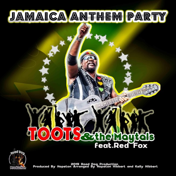 Toots & The Maytals & Red Fox - Jamaica Anthem Party