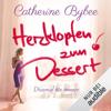 Catherine Bybee - Herzklopfen zum Dessert: Diesmal fГјr immer 3 Grafik