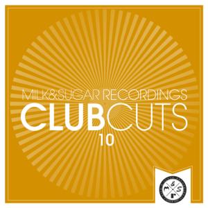 Verschiedene Interpreten - Milk & Sugar Club Cuts, Vol. 10