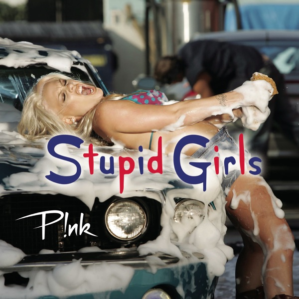Stupid Girls (Remixes) - EP