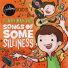Songs of Some Silliness - Hillsong Kids & Funny Man Dan