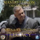 Mambo Lebron Orchestra - Salsa y Contro (Legacy)