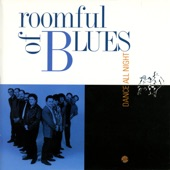 Roomful Of Blues - That Will Never Do