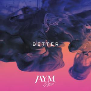Jaym O'Esso - Better