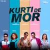 Kurti De Mor From Laiye Je Yaarian Soundtrack feat Jatinder Shah Single