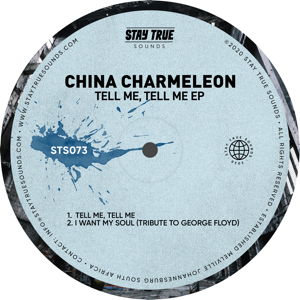 China Charmeleon - Tell Me, Tell Me