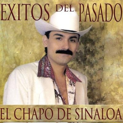 Éxitos Del Pasado - El Chapo De Sinaloa
