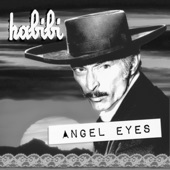 Habibi - Angel Eyes