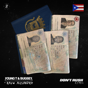 Young T & Bugsey & Rauw Alejandro - Don't Rush (Remix)