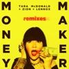 Money Maker Remixes
