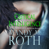Mandy M. Roth - Critical Intelligence  artwork