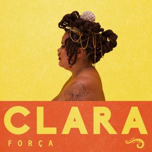 Clara Pinheiro - Força