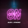 On On - Alok & Dynoro mp3