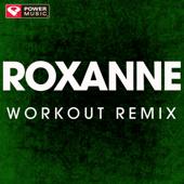 Roxanne (Extended Workout Remix)
