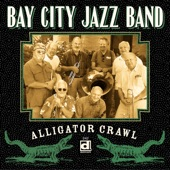 Bay City Jazz Band - Antigua Blues