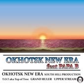Okhotsk New Era (feat. Papa B) - Single