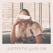 Scarlet Drive - I Just Think That You're Cute