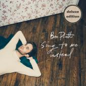 Sing To Me Instead Deluxe  - Ben Platt
