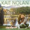 Kait Nolan - Stay A Little Longer  artwork