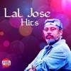 Lal Jose Hits