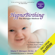 Marie F. Mongan M.Ed. M.Hy. - HypnoBirthing: The Mongan Method, 4th Edition: A Natural Approach to Safer, Easier, More Comfortable Birthing (Unabridged)