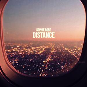 Sophie Rose - Distance