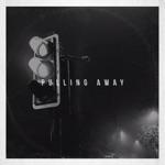 Pulling Away - Single