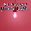 Dj Wallay, Ohmz The Don & Ray Bandz & Silas - Flashing Lights (feat. Frost Legato) artwork
