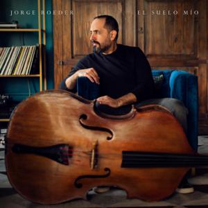 Jorge Roeder - El Suelo Mío