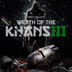Episode 45 - Wrath of the Khans III