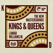 Kings & Queens (feat. Lamar Williams Jr., Mike Olmos, Jason Mingledorff, Eddie Roberts, Joe Tatton, Simon Allen, And Pete Shand) - Single