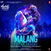 Malang Title Track From Malang Unleash the Madness - Ved Sharma mp3