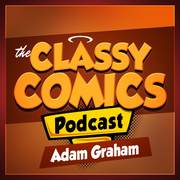 EP0109: Amazing Spider-man: Spider-verse Prelude and Atomic Robo and