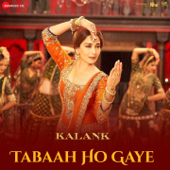Tabaah Ho Gaye (From