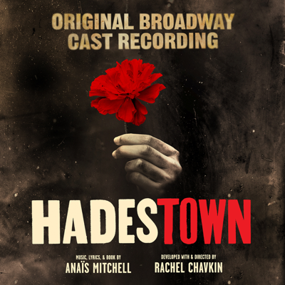 Anaïs Mitchell - Hadestown (Original Broadway Cast Recording) Lyrics