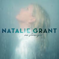 Natalie Grant - No Stranger artwork