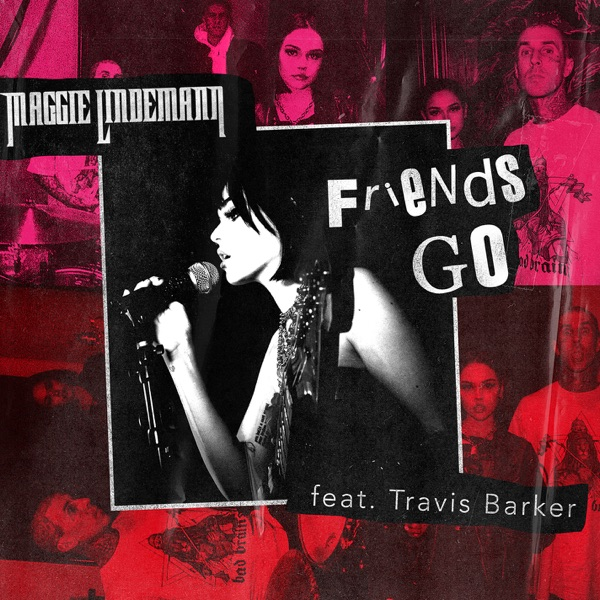 Friends Go (feat. Travis Barker) - Single