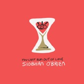 Siobhán O'Brien - Give Me Back the Love
