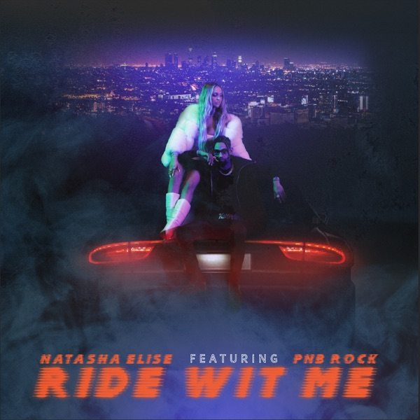 Ride wit Me (feat. PnB Rock) - Single